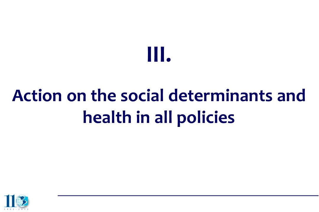 Action on the social determinants and health in all policies