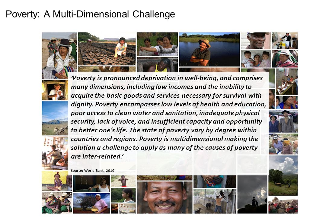 Poverty: A Multi-Dimensional Challenge
