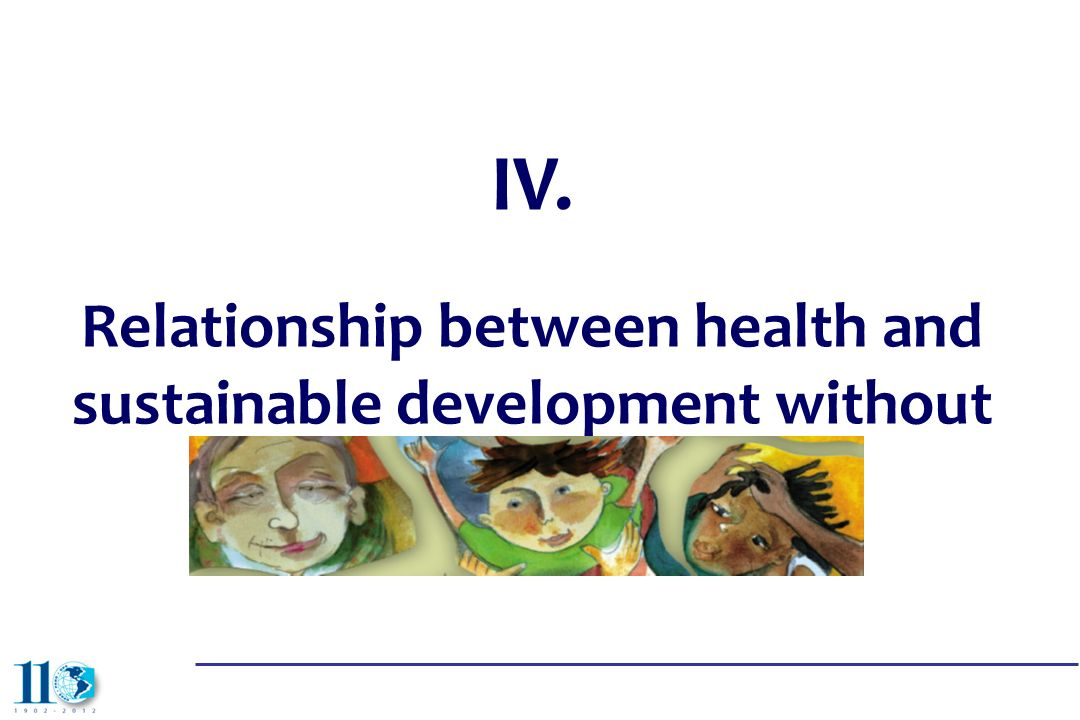 IV. Relationship between health and sustainable development without exclusion
