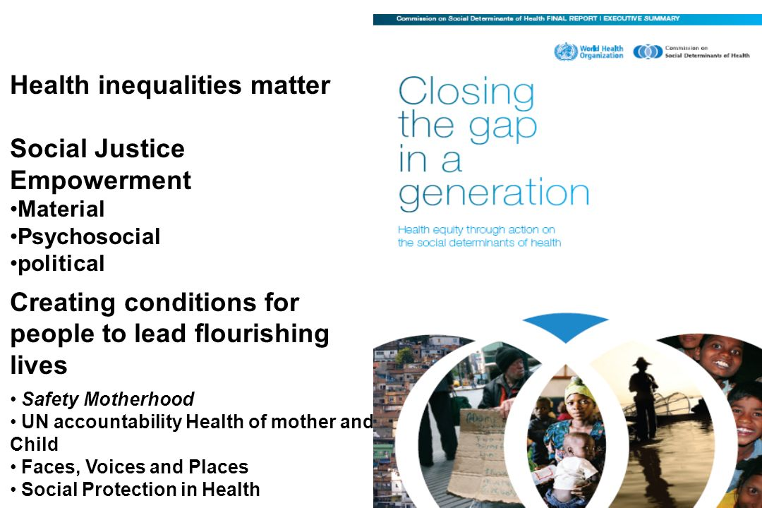 Health inequalities matter Social Justice Empowerment