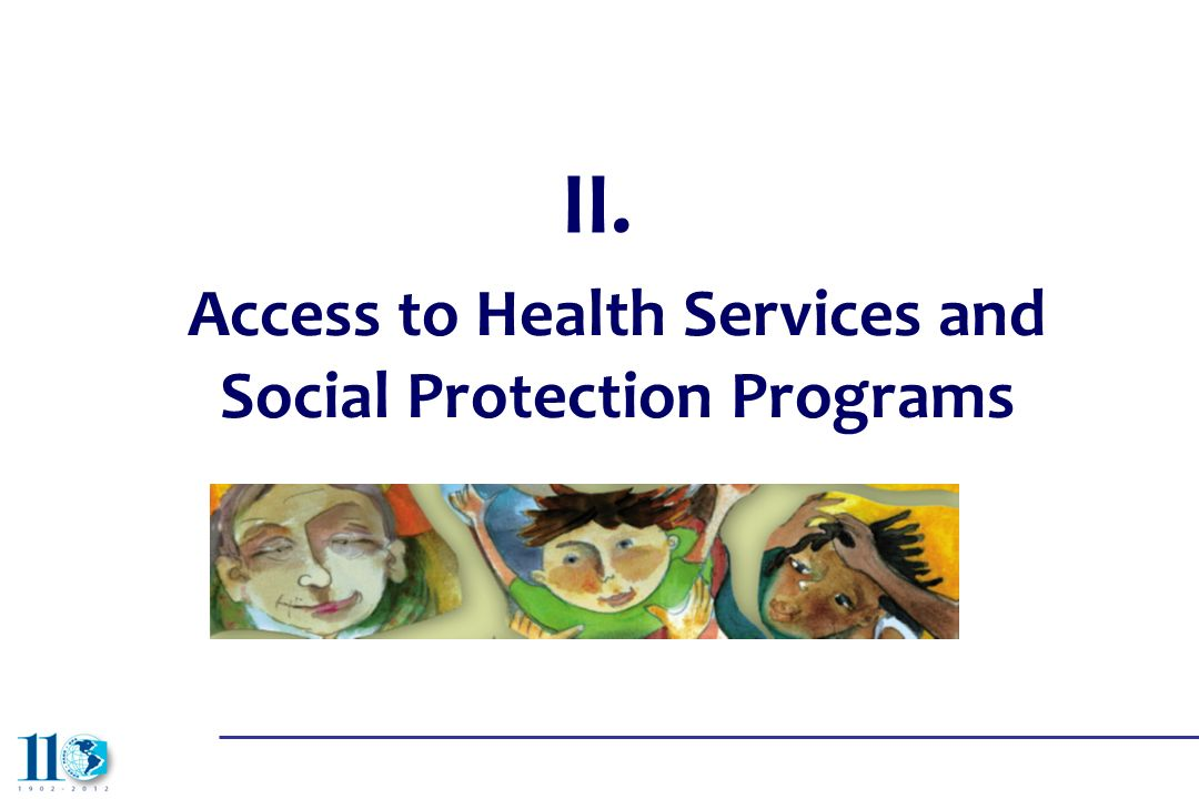Access to Health Services and Social Protection Programs