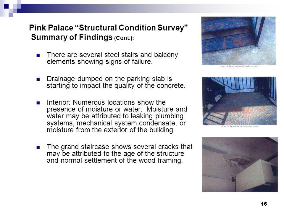 Pink Palace Structural Condition Survey Summary of Findings (Cont.):
