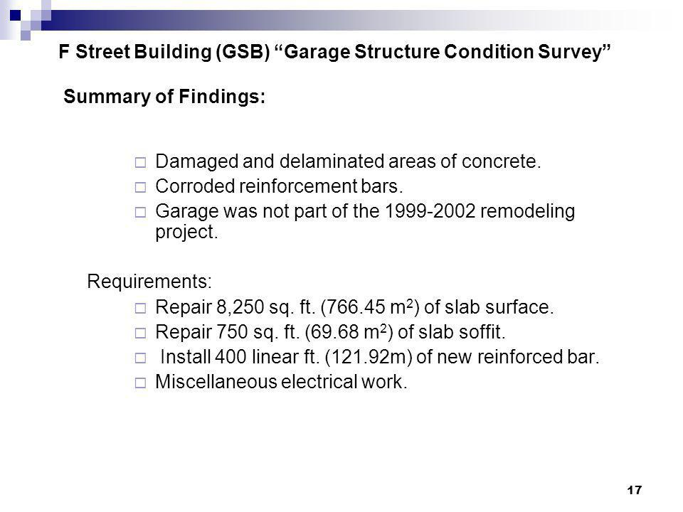 F Street Building (GSB) Garage Structure Condition Survey Summary of Findings:
