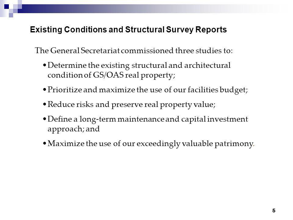 Existing Conditions and Structural Survey Reports