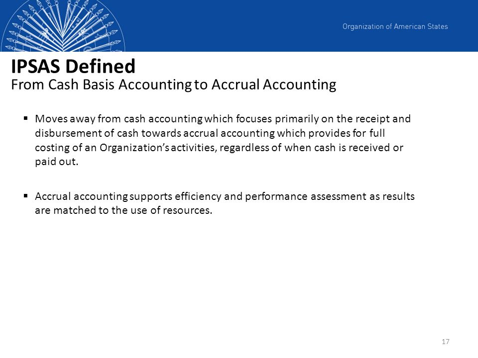IPSAS Defined From Cash Basis Accounting to Accrual Accounting