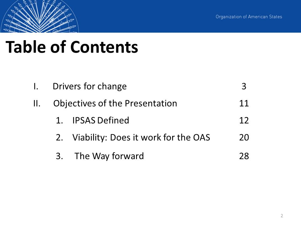 Table of Contents Drivers for change 3 Objectives of the Presentation