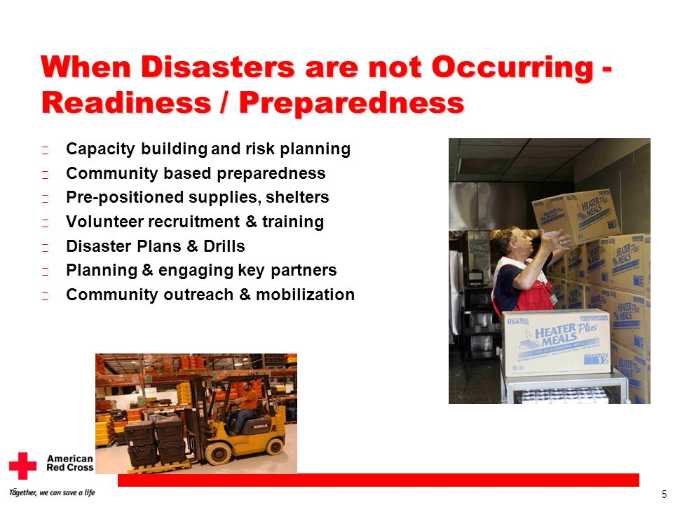 When Disasters are not Occurring - Readiness / Preparedness
