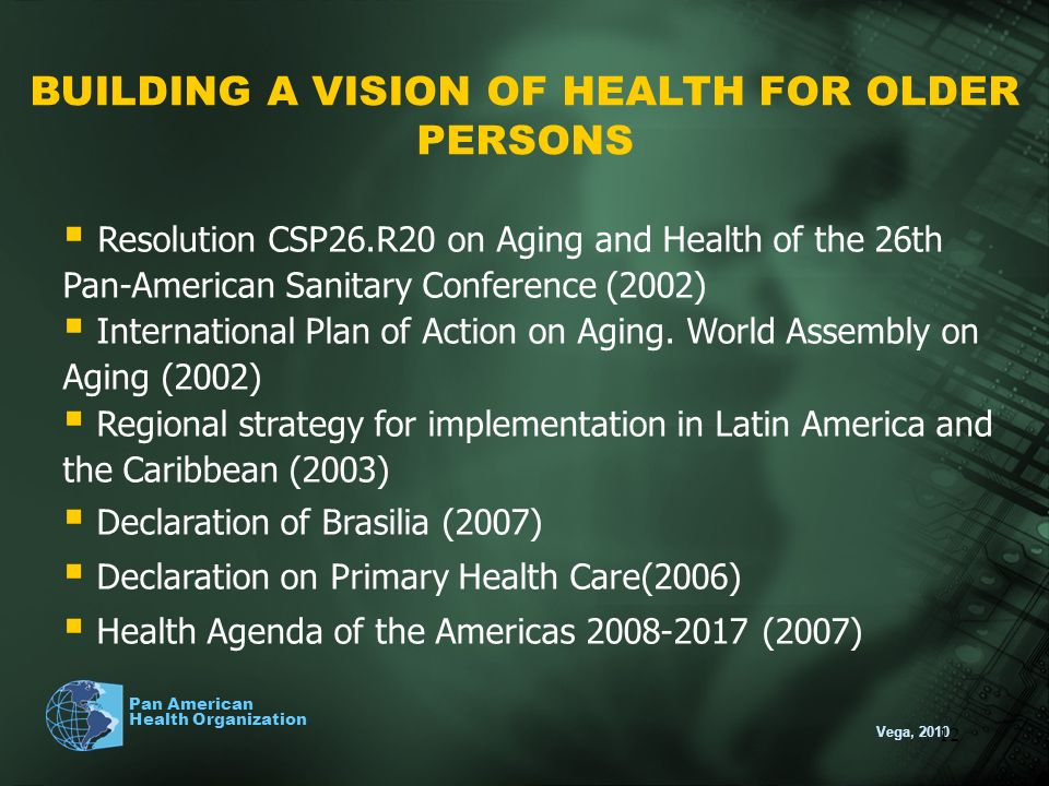 BUILDING A VISION OF HEALTH FOR OLDER PERSONS