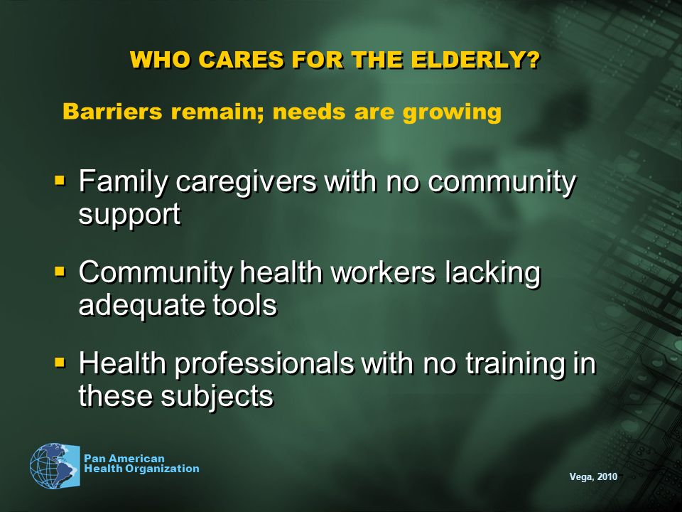WHO CARES FOR THE ELDERLY