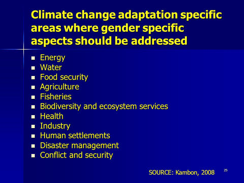 Climate change adaptation specific areas where gender specific aspects should be addressed
