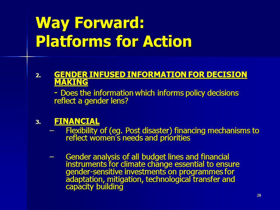 Way Forward: Platforms for Action
