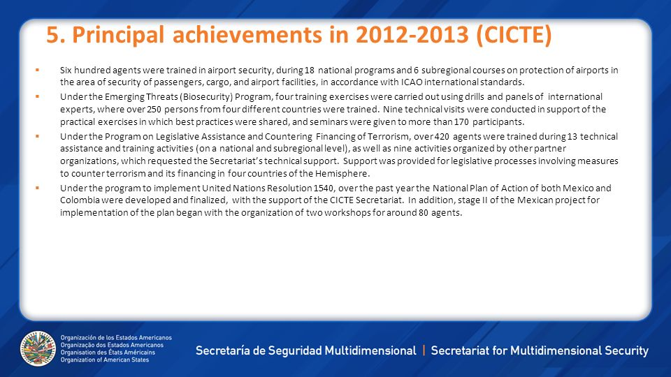 5. Principal achievements in (CICTE)