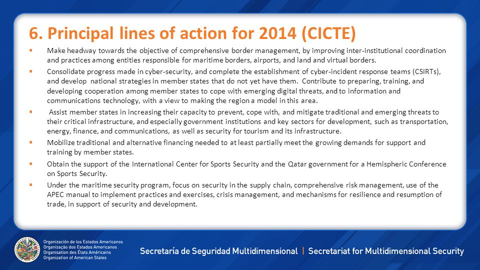 6. Principal lines of action for 2014 (CICTE)