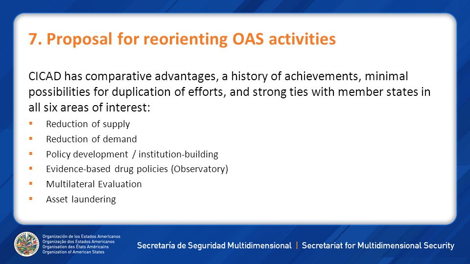 7. Proposal for reorienting OAS activities