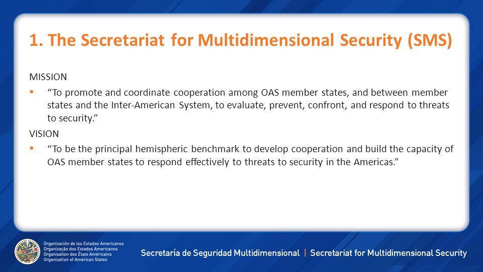 1. The Secretariat for Multidimensional Security (SMS)