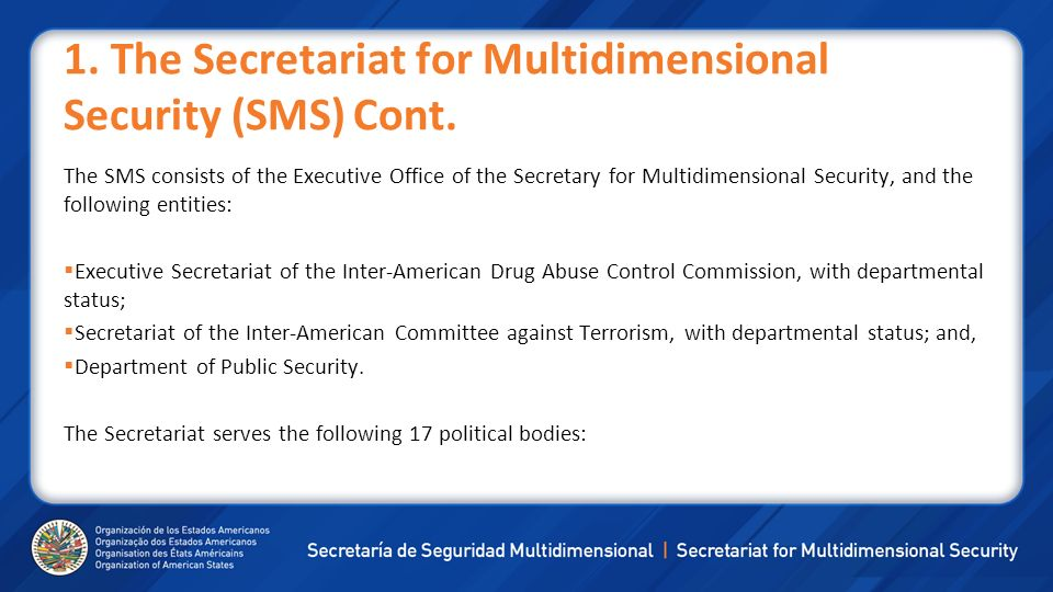 1. The Secretariat for Multidimensional Security (SMS) Cont.