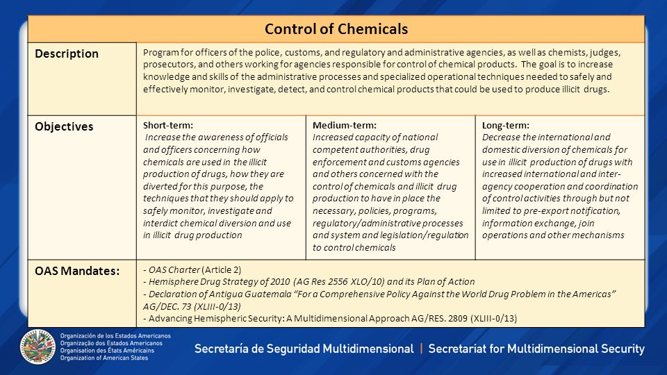 Control of Chemicals Description Objectives OAS Mandates: