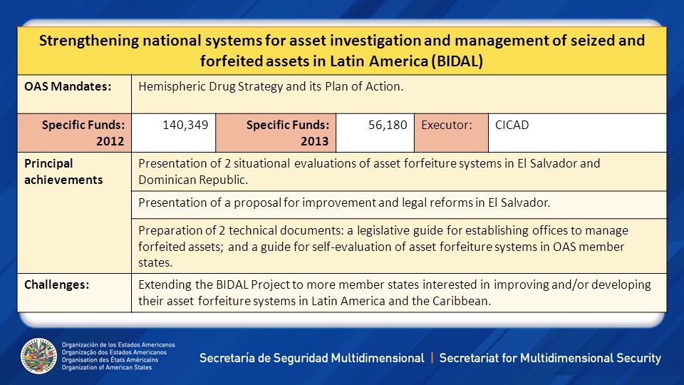 Strengthening national systems for asset investigation and management of seized and forfeited assets in Latin America (BIDAL)
