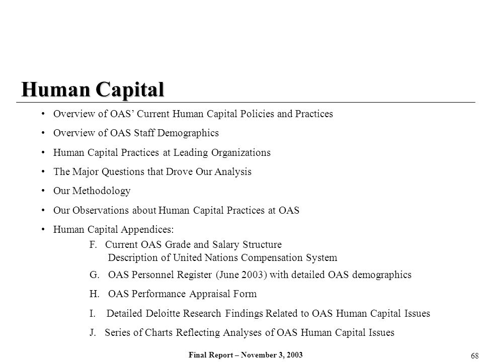 Human Capital Overview of OAS' Current Human Capital Policies and Practices. Overview of OAS Staff Demographics.