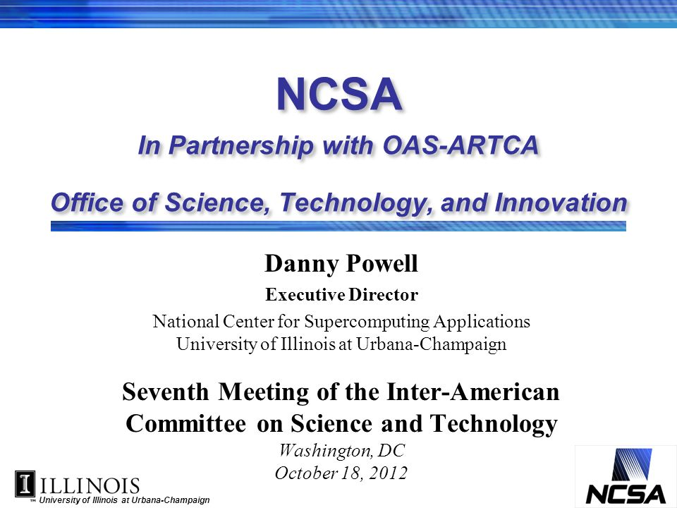 NCSA In Partnership with OAS-ARTCA Office of Science, Technology, and Innovation