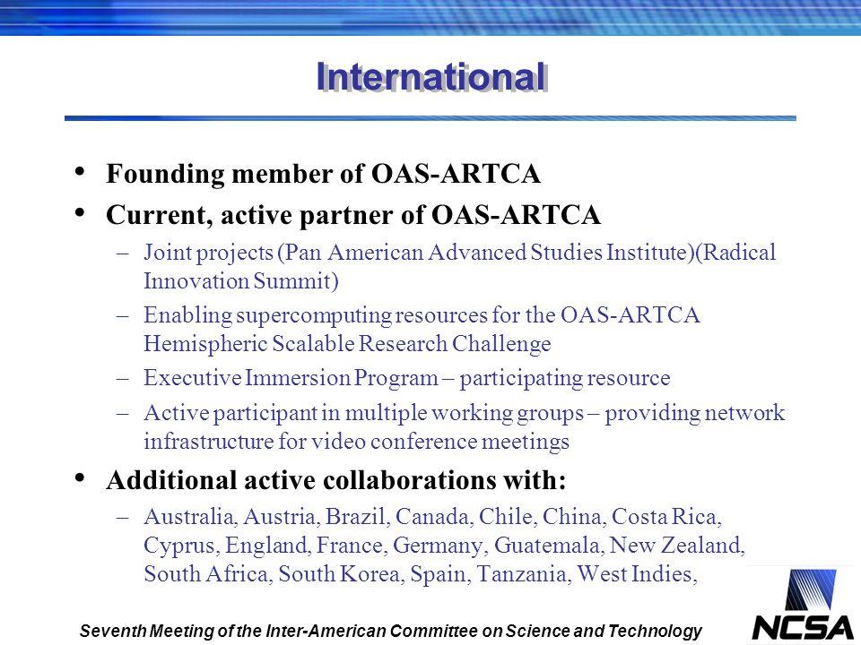 International Founding member of OAS-ARTCA