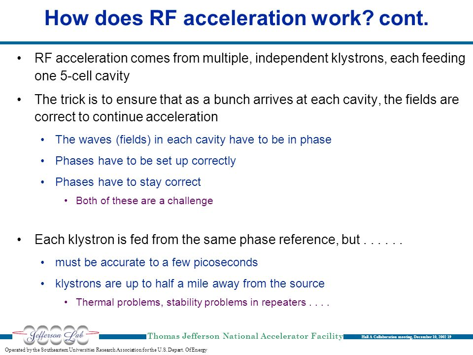 How does RF acceleration work cont.