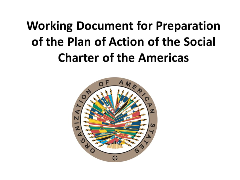 Working Document for Preparation of the Plan of Action of the Social Charter of the Americas
