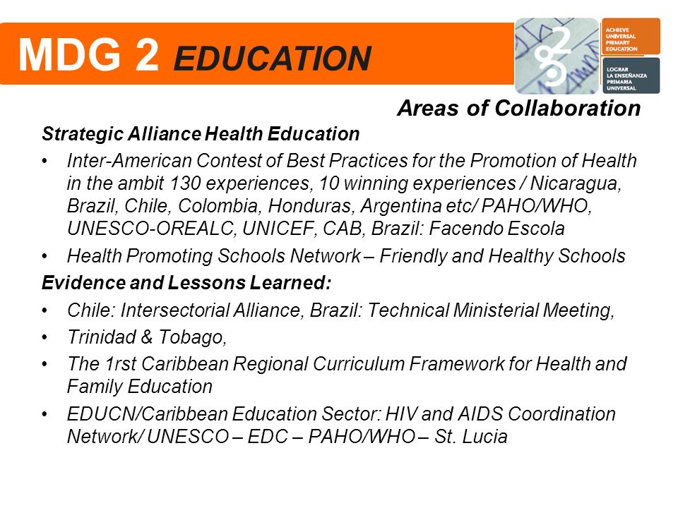 MDG 2 EDUCATION MDG 2 EDUCATION Areas of Collaboration