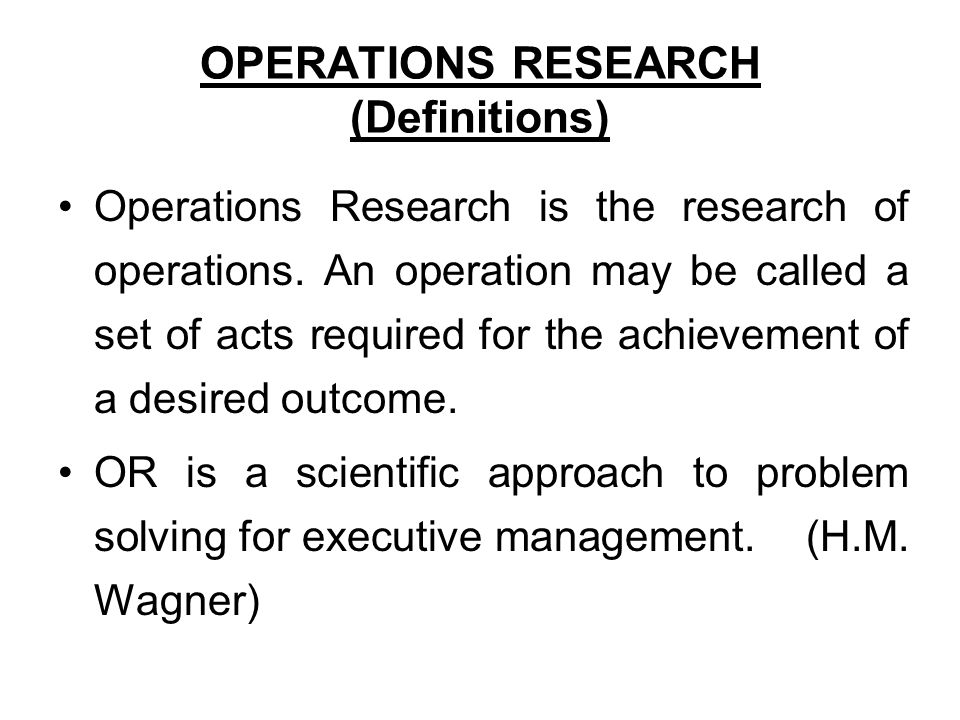 definitions of operation management Operation research: definition, scope and techniques  definitions: (i)  operation management can be defined as the management of.