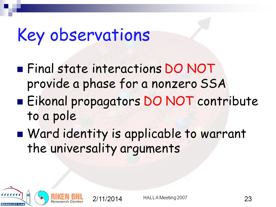 Key observations Final state interactions DO NOT provide a phase for a nonzero SSA. Eikonal propagators DO NOT contribute to a pole.