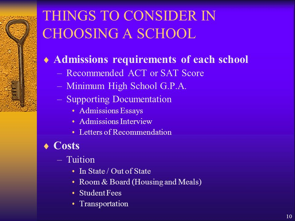 THINGS TO CONSIDER IN CHOOSING A SCHOOL