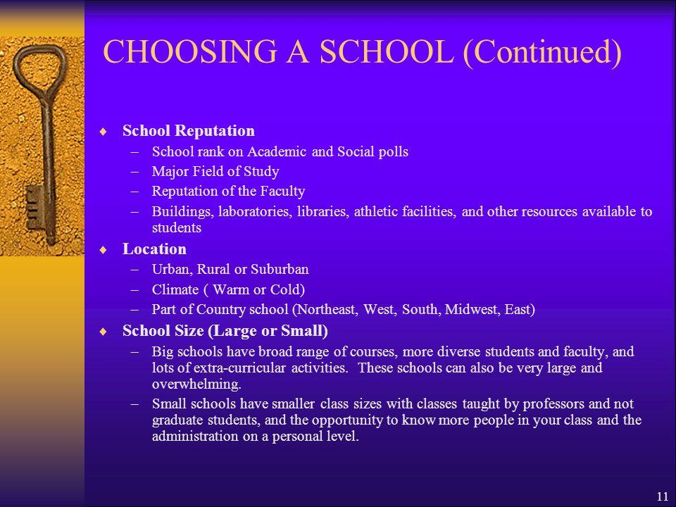 CHOOSING A SCHOOL (Continued)