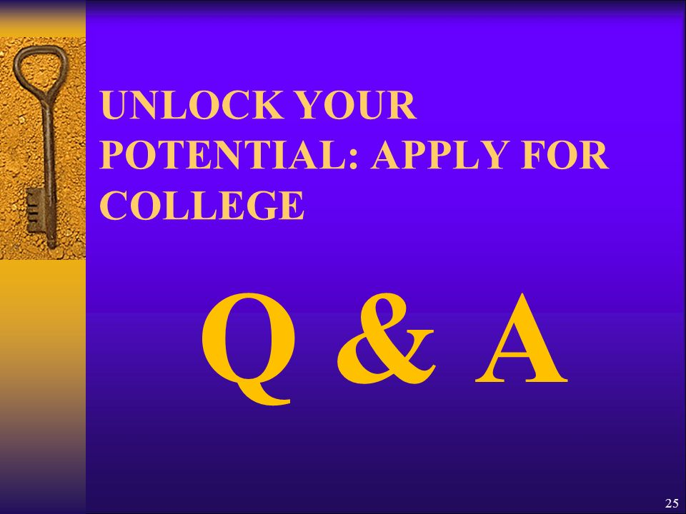 UNLOCK YOUR POTENTIAL: APPLY FOR COLLEGE
