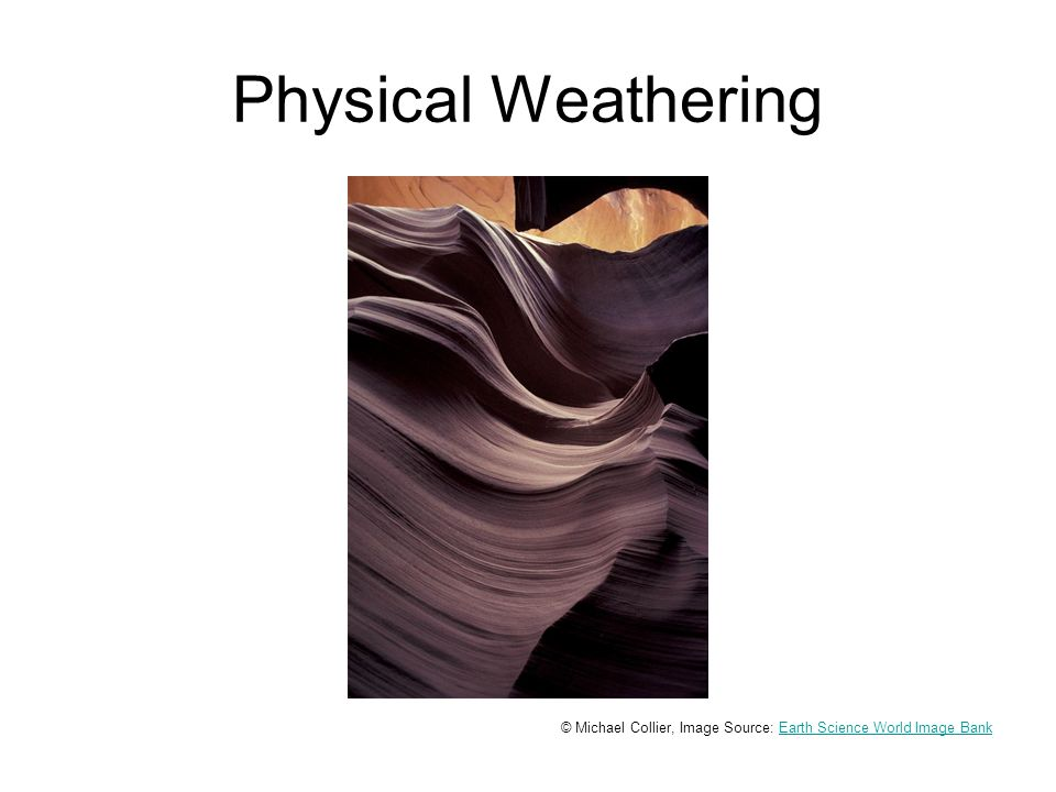 Physical Weathering