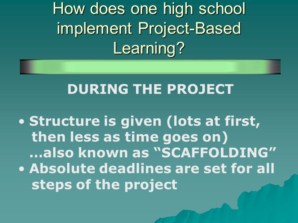 How does one high school implement Project-Based Learning