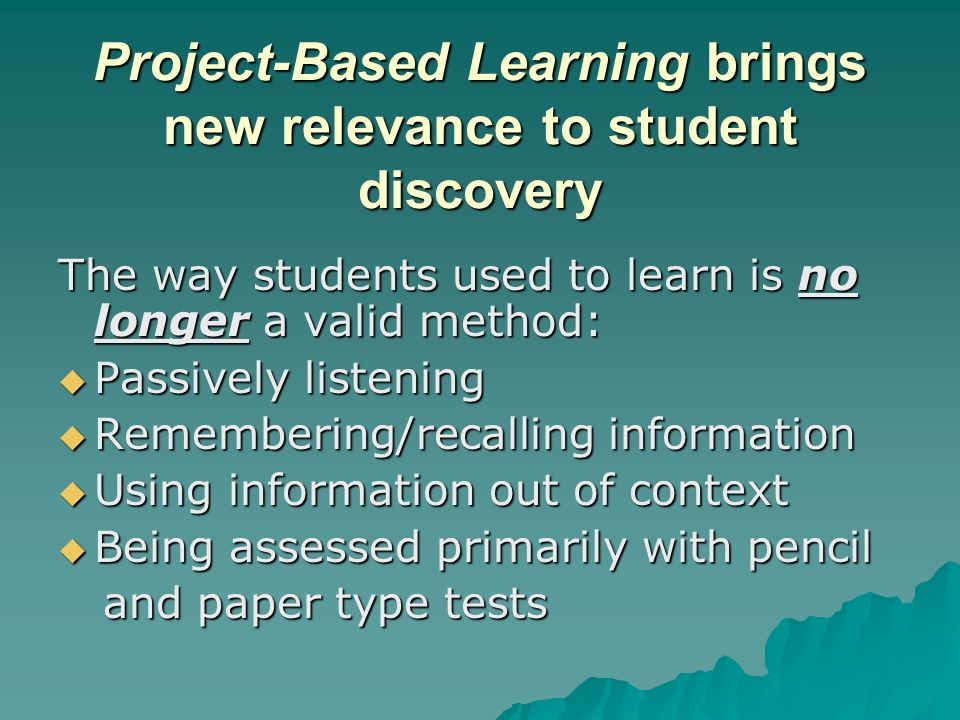 Project-Based Learning brings new relevance to student discovery