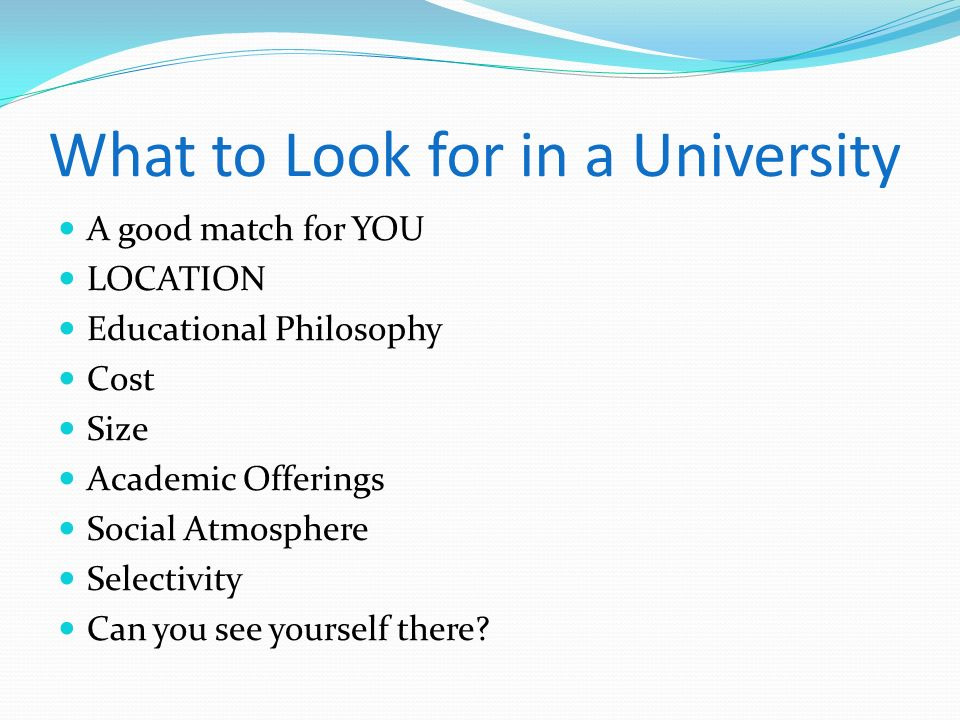 What to Look for in a University