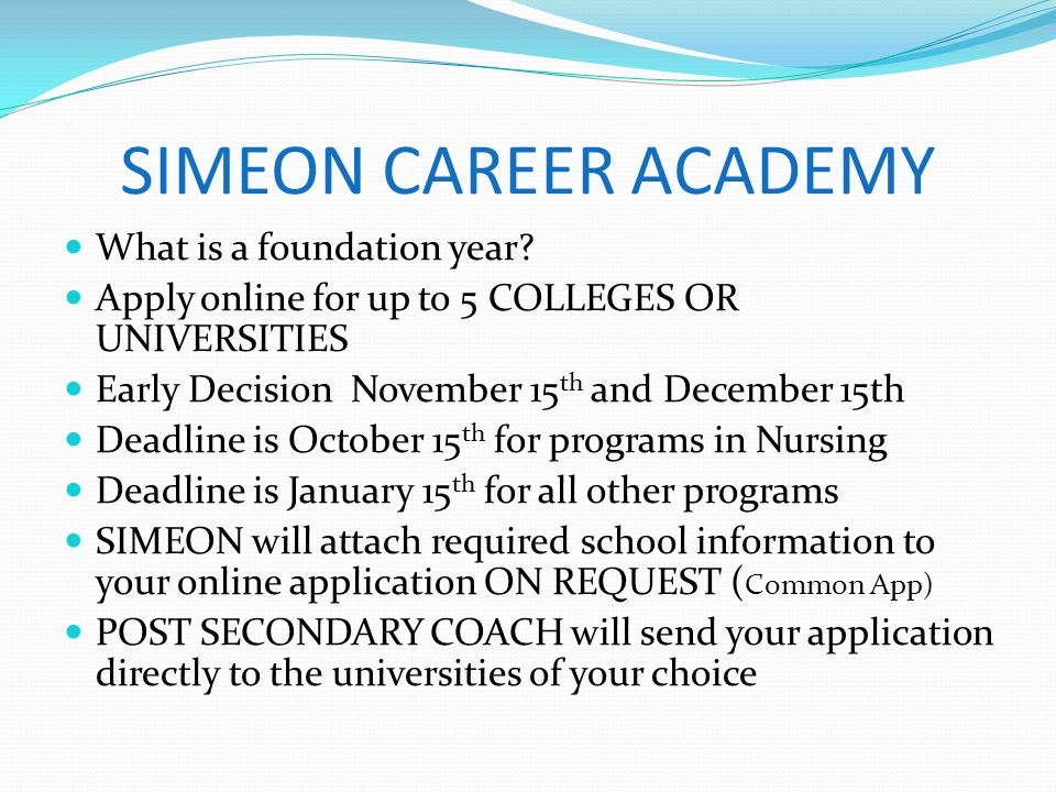 SIMEON CAREER ACADEMY What is a foundation year