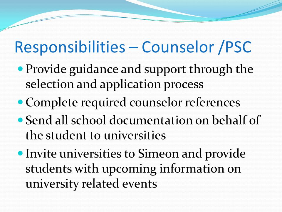 Responsibilities – Counselor /PSC
