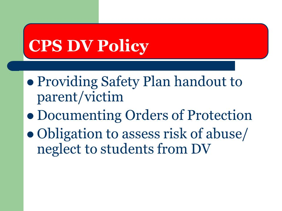 CPS DV Policy Providing Safety Plan handout to parent/victim
