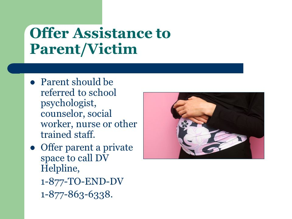 Offer Assistance to Parent/Victim