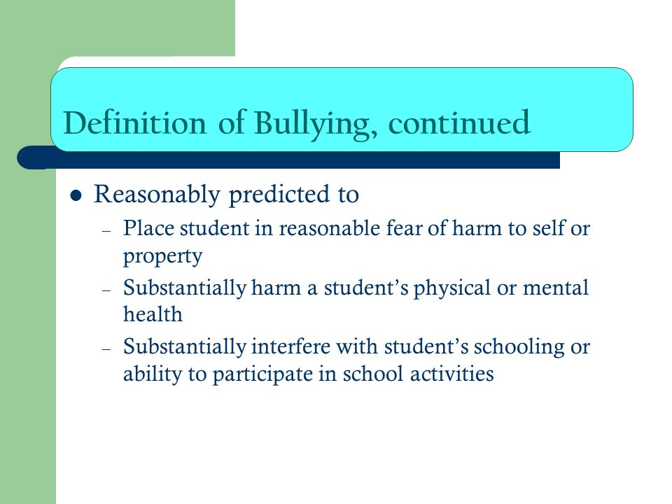 Definition of Bullying, continued