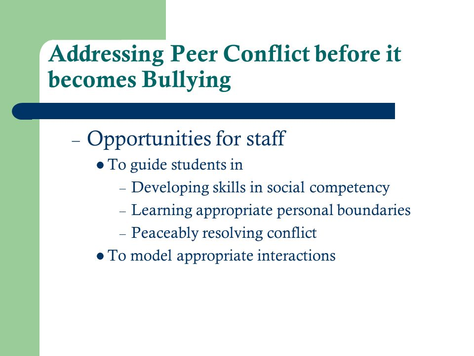 Addressing Peer Conflict before it becomes Bullying
