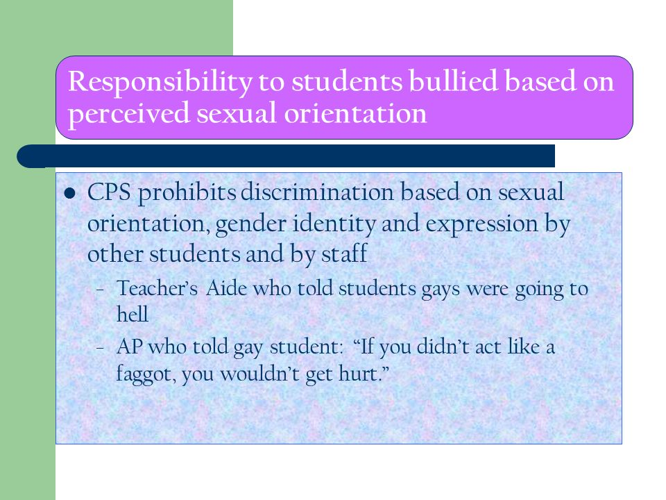 Responsibility to students bullied based on perceived sexual orientation