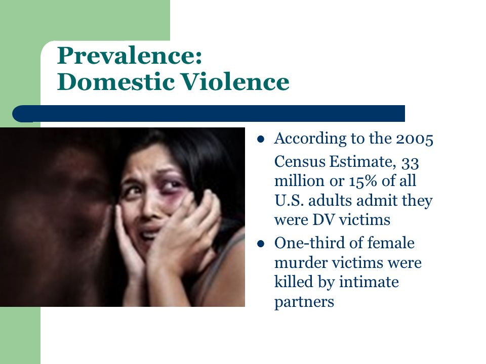 Prevalence: Domestic Violence