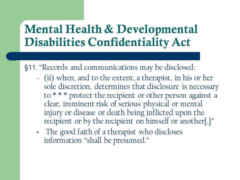 Mental Health & Developmental Disabilities Confidentiality Act