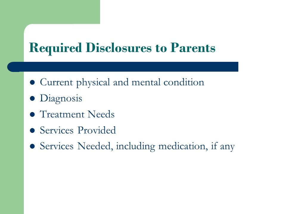 Required Disclosures to Parents