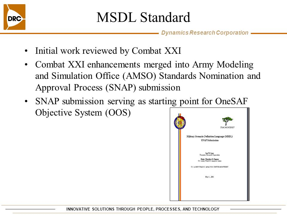 MSDL Standard Initial work reviewed by Combat XXI