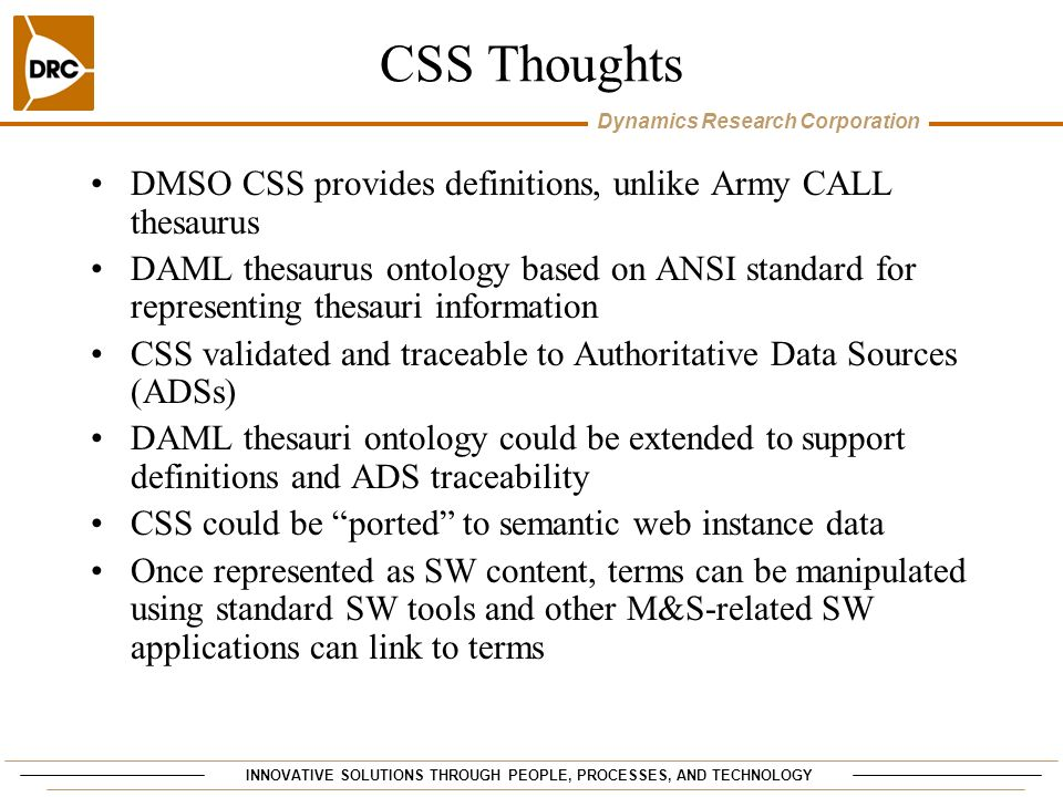 CSS Thoughts DMSO CSS provides definitions, unlike Army CALL thesaurus