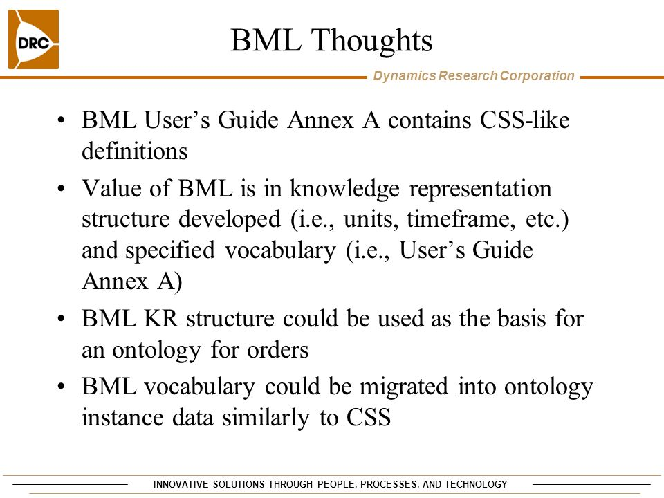 BML Thoughts BML User's Guide Annex A contains CSS-like definitions